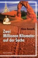 Zwei Millionen Kilometer auf der Suche nach dem Sinn des Lebens